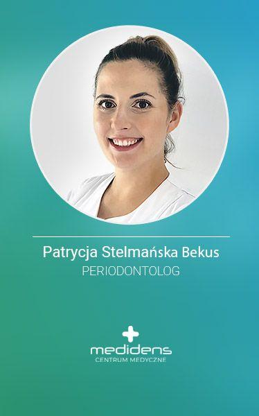 Medidens_periodontolog_Patrycja_Stelmańska-Bekus_częstochowa