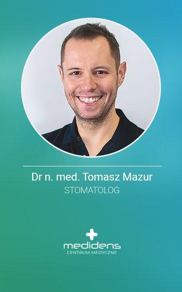 Medidens_stomatolog_ Dr_n_med_Tomasz_Mazur
